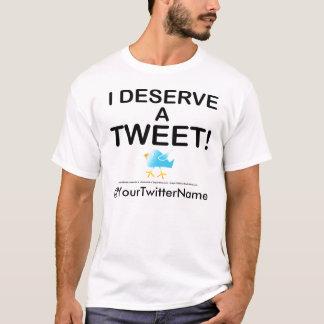 Mens Lt. Tees - I Deserve A Tweet