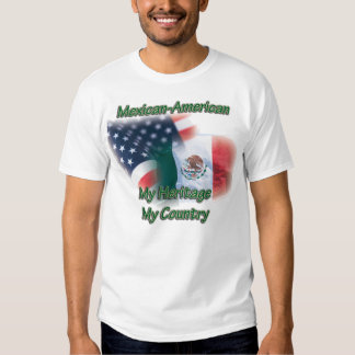 Men's Mexican-Amerian Heritage Country t Shirt