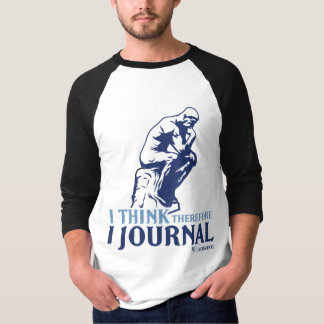 Men's Raglan (I Think, Therefore I Journal) T-Shirt