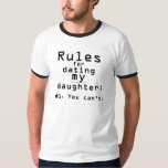 Men's rules for dating my daughter t-shirts