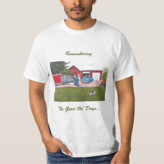 """Men's Shirt with """"Remembering The Good Ole' Days"""""""