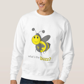 mens sweatshirt - whats the buzz
