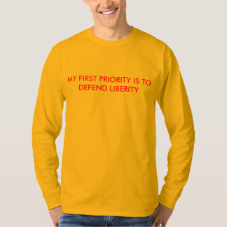 Men's T-Shirt w/ My first priority is