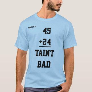 Men's Taint Bad Tee