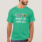 Men's tennis shirt | funny quote Way out trust me