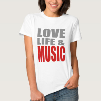 Mens womens LOVE LIFE and MUSIC T Shirt