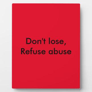 Mensaje contra abuso placa para mostrar