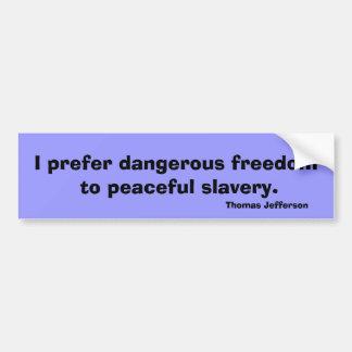 Mensaje de la camiseta de la cita de la libertad d pegatina de parachoque