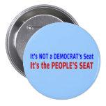 Mensaje de la elección de Seat de la gente Pin