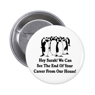 Mensaje de los pingüinos a Sarah Palin Pin Redondo 5 Cm