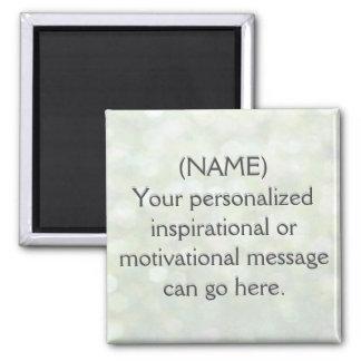 Mensaje de motivación de encargo imán cuadrado