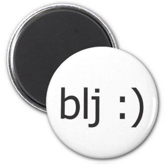 mensaje de texto del blj imán redondo 5 cm