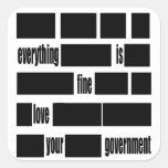 Mensaje del gobierno de Censorsed Calcomania Cuadrada Personalizada