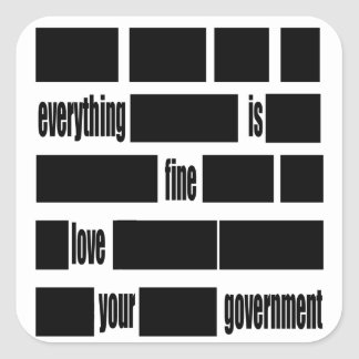 Mensaje del gobierno de Censorsed Pegatina Cuadrada