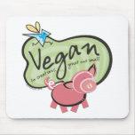 Mensaje lindo del vegano alfombrillas de ratón