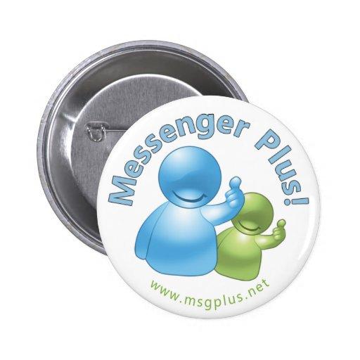 ¡Mensajero más! Botón de los compinches Pin