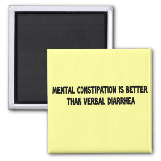 mental constipation 2 inch square magnet
