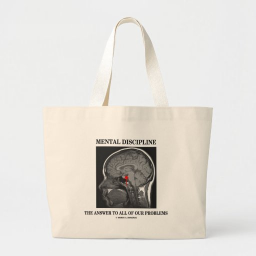 Mental Discipline The Answer To All Our Problems Canvas Bag