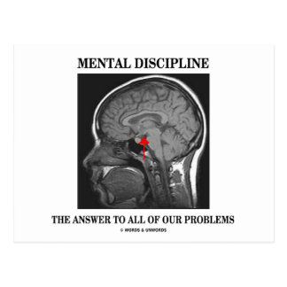 Mental Discipline The Answer To All Our Problems Postcard