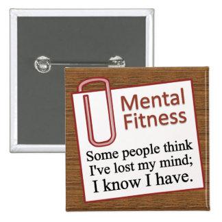 Mental Fitness Pinback Button