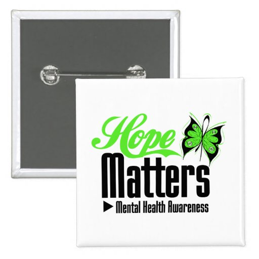 Mental Health Awareness Hope Matters 2 Inch Square Button