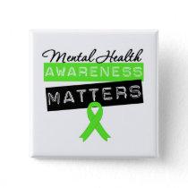 Mental Health Awareness Matters Pinback Button