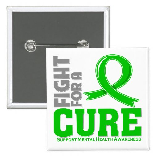 Mental Health Disease Fight For A Cure Pin