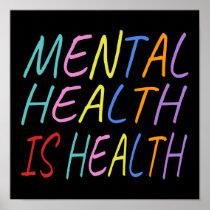 Mental health is health, mental health awareness poster