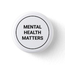 Mental Health Matters Button