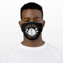Mental Health Matters for Everybody Brain Flower Adult Cloth Face Mask