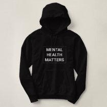Mental Health Matters Women's Hoodie - white font