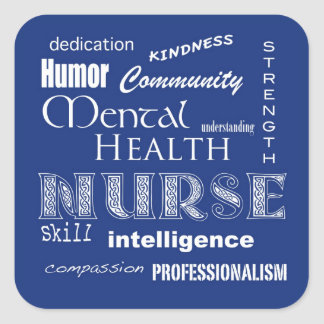 Mental Health Nurse Attributes-Blueberry Square Sticker