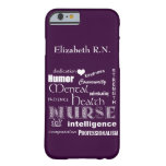 Mental Health Nurse-Attributes /Plum Barely There iPhone 6 Case
