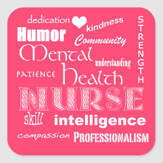 Mental Health Nurse Pride Attributes-Hot Pink Square Sticker