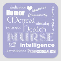 Mental Health Nurse Pride Attributes-Lilac Square Sticker