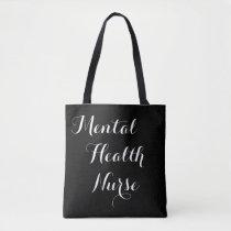 Mental Health Nurse Tote Bag