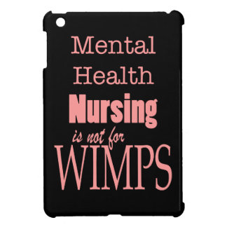 Mental Health Nursing-Not for Wimps!-Pink+Black iPad Mini Cases