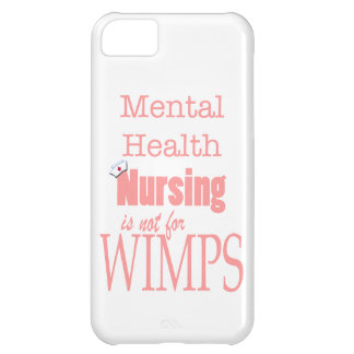 Mental Health Nursing-Not for Wimps!-Pink iPhone 5C Cover