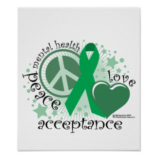 Mental Health Peace Love Acceptance Posters
