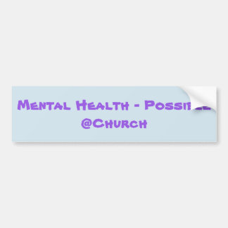 Mental Health - Possible @Church sticker