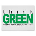 Mental Health Think Green Posters