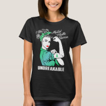 Mental Health Warrior Unbreakable T-Shirt