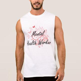 Mental Health Worker Artistic Job Design with Butt Sleeveless Shirt