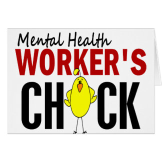 MENTAL HEALTH WORKER'S CHICK GREETING CARDS