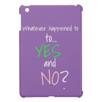 Mental Health YES or NO Case For The iPad Mini