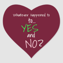 Mental Health YES or NO Heart Sticker