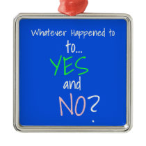 Mental Health YES or NO Metal Ornament
