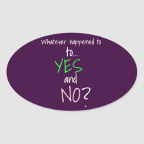 Mental Health YES or NO Oval Sticker
