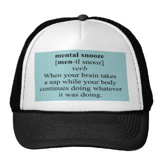MENTAL SNOOZE TRUCKER HAT