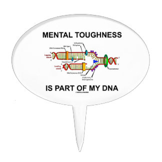 Mental Toughness Is Part Of My DNA Cake Topper